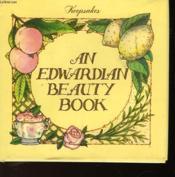 An Edwardian Beauty Book - Couverture - Format classique