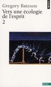Vers une écologie de l'esprit t.2 - Intérieur - Format classique
