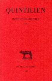 Institution oratoire t.1 ; livre 1 - Couverture - Format classique