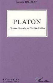 Platon ; L'Ascese Educative Et L'Interet De L'Ame - Intérieur - Format classique