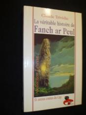 La veritable histoire de fanch ar peul - Couverture - Format classique