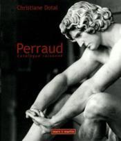 Perraud ; catalogue raisonné - Couverture - Format classique