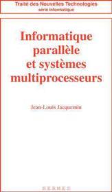 Informatique parallele et systemes multiprocesseurs - Couverture - Format classique