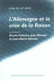 L'allemagne et la crise de la raison. hommage a gilbert merlio - Intérieur - Format classique