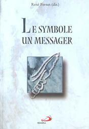 Le symbole un messager - Intérieur - Format classique