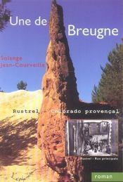Une de Breugne ; Rustrel, Colorado provençal - Intérieur - Format classique