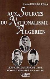 Aux sources du nationalisme algérien - Intérieur - Format classique