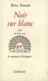 Noir sur blanc - piece en trois actes - Couverture - Format classique