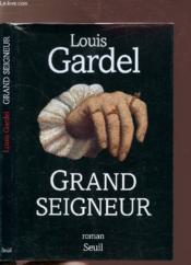 Grand seigneur - Couverture - Format classique