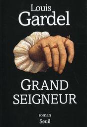 Grand seigneur - Intérieur - Format classique