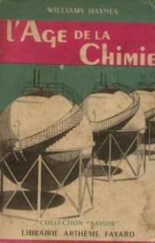L'age de la chimie - Couverture - Format classique