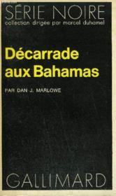 Collection : Serie Noire N° 1505 Decarrade Aux Bahamas - Couverture - Format classique