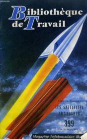 Bibliotheque De Travail N°399 - Les Satellites Artificielles - Couverture - Format classique