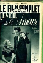 Le Film Complet Du Samedi N° 1981 - 16e Annee - L'Eveil De L'Amour - Couverture - Format classique