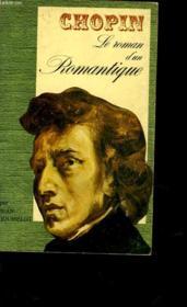 Chopin - Le Roman D'Un Romantique - Couverture - Format classique