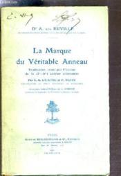La Marque Du Veritable Anneau - Traduction Revue Par L'Auteur De La 7e-14e Edition Allemande Par G.-G. Lapeyre Et P.Maury. - Couverture - Format classique