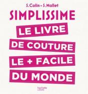 Simplissime ; le livre de couture le + facile du monde - Couverture - Format classique