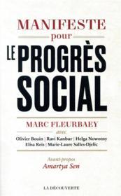 Manifeste pour le progrès social ; une meilleure société est possible - Couverture - Format classique