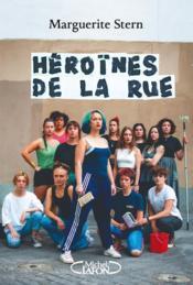 Héroïnes de la rue - Couverture - Format classique