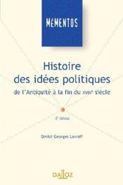 Histoire des idées politiques de l'antiquité à la fin du XVIIIe siècle (4e édition) - Couverture - Format classique