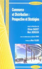 Commerce Et Distribution ; Prospective Et Strategie - Couverture - Format classique