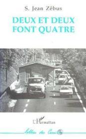 Deux Et Deux Font Quatre - Couverture - Format classique