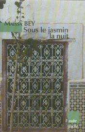Sous Le Jasmin La Nuit - Couverture - Format classique