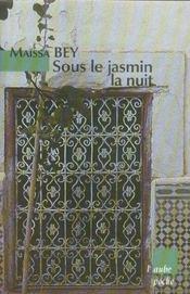 Sous Le Jasmin La Nuit - Intérieur - Format classique