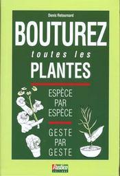 Bouturez Toutes Les Plantes - Intérieur - Format classique