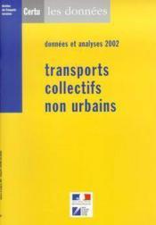 Transports collectifs non urbains, donnees et analyses 2002 - Couverture - Format classique