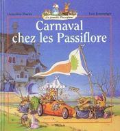Carnaval chez les passiflore - Intérieur - Format classique