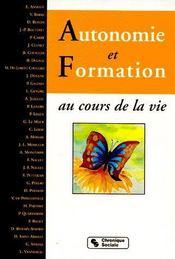 Autonomie et formation ; au cours de la vie - Couverture - Format classique