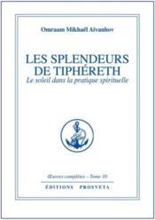 Oeuvres Completes T.10 ; Les Splendeurs De Tiphéret - Couverture - Format classique