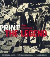 Print the legend ; cinéma et journalisme - Intérieur - Format classique