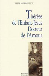 Thérèse de l'enfant Jésus docteur de l'amour - Couverture - Format classique