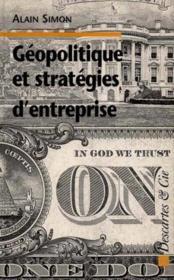 Géopolitique et stratégies d'entreprise ; créances et croyances - Couverture - Format classique