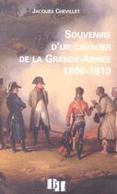 En Suivant Un Cavalier De La Grande Armee ; Memoires - Couverture - Format classique