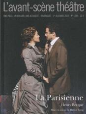 Revue L'Avant-Scene Theatre N.1289 ; La Parisienne - Couverture - Format classique