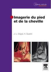 Imagerie du pied et cheville - Couverture - Format classique