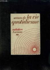 Scenes De La Vie Quotidienne. Radiolivre. 2 Livrets + Une Cassette Audio. - Couverture - Format classique