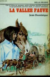 La Vallee Fauve. Collection : A La Belle Helene. - Couverture - Format classique