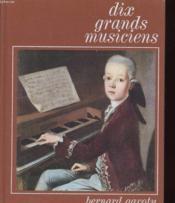 Dix Grand Musiciens - Couverture - Format classique