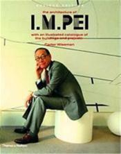 The architecture of i.m. pei (revised ed.) - Couverture - Format classique