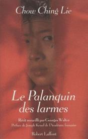 Le palanquin des larmes - Couverture - Format classique