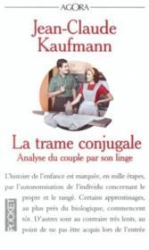 La trame conjugale ; analyse du couple par son linge - Couverture - Format classique