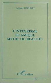 L'intégrisme islamique, mythe ou réalité ? - Intérieur - Format classique