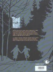 Tard dans la nuit t.1 ; la révolte - 4ème de couverture - Format classique