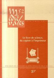 Revue Medievales T.52 ; Le Livre De Science, Du Copiste A L'Imprimeur - Intérieur - Format classique