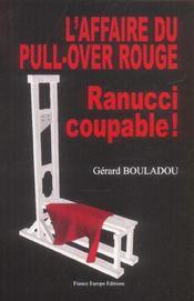 L'affaire du pull-over rouge, ranucci coupable - Intérieur - Format classique