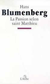 La passion selon saint matthieu - Couverture - Format classique
